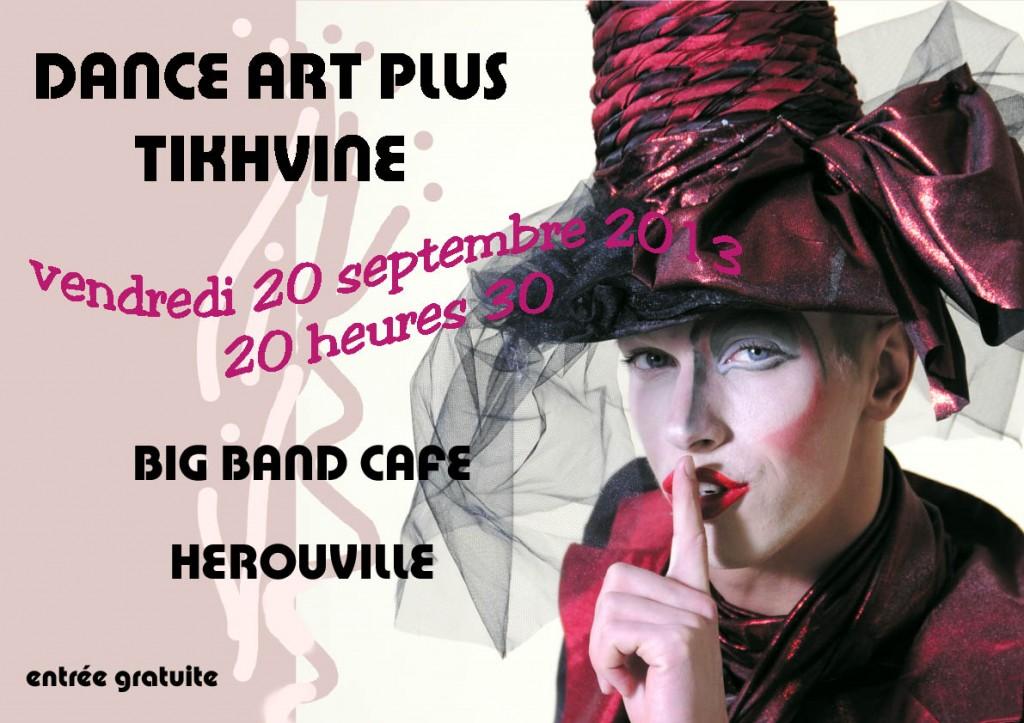 DANCE ART PLUS AU BIG BAND CAFE LE 20 SEPTEMBRE dap092013a